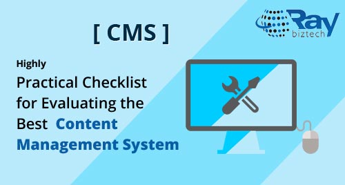 Highly Practical Checklist for Evaluating the Best Content Management System (CMS)