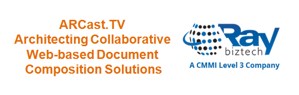 ARCast.TV Architecting Collaborative Web-based Document Composition Solutions