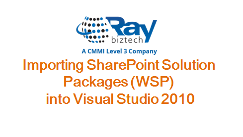 Importing SharePoint Solution Packages (WSP) into Visual Studio 2010