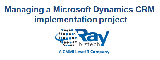 Managing a Microsoft Dynamics CRM implementation project
