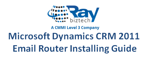 CRM 2011 Email Router Installing Guide