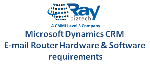 Microsoft Dynamics CRM E-mail Router hardware & Software requirements