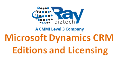 Microsoft Dynamics CRM Editions and Licensing