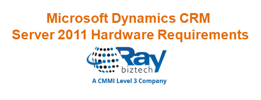 Microsoft Dynamics CRM Server 2011 hardware requirements