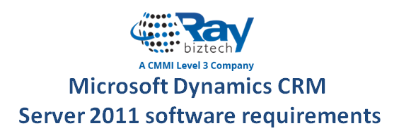 Microsoft Dynamics CRM Server 2011 software requirements