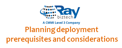 Planning deployment prerequisites and considerations