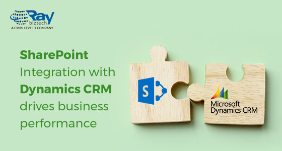 SharePoint Integration with Dynamics CRM drives business performance