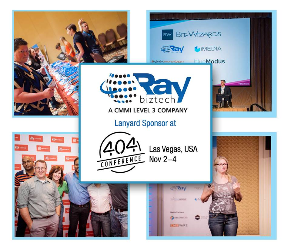 Raybiztech is the Co-sponsor at The 404 Conference, The Platform to divulge the travail, struggle an